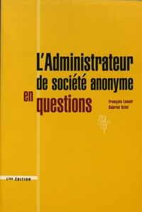 François Lenoir et Gabriel Oziel - L'administrateur de société anonyme en questions.