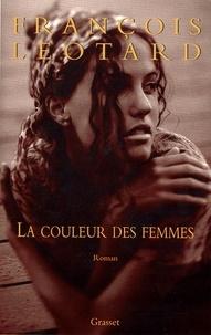 François Léotard - La couleur des femmes.