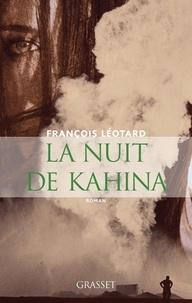 François Léotard - La nuit de Kahina.