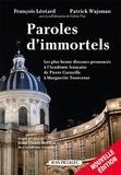 François Léotard et Patrick Wajsman - Paroles d'immortels - Les plus beaux discours prononcés à l'Académie française.