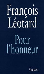 François Léotard - Pour l'honneur.