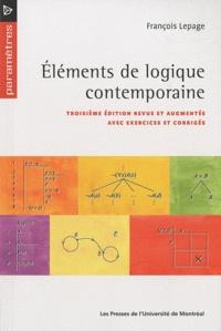 François Lepage - Eléments de logique contemporaine.
