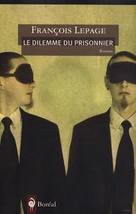 François Lepage - Le dilemme du prisonnier.