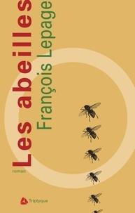 François Lepage - Les abeilles.