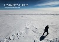 François Lepage - Les ombres claires.