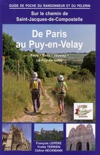 François Lepère et Yvette Terrien - De Paris au Puy-en-Velay - Sens, Auxerre, Vézelay, Le Puy-en-Velay.