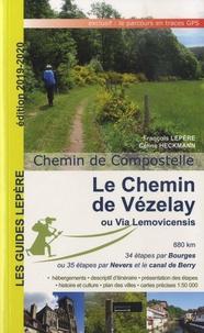 François Lepère et Céline Heckmann - Le chemin de Vézelay ou Via Lemovicensis - Chemin de Compostelle.
