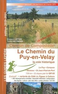 François Lepère et Céline Heckmann - Le chemin du Puy-en-Velay - La voie historique.