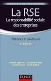 François Lépineux et Jean-Jacques Rosé - La RSE - La responsabilité sociale des entreprises - 2e éd. - Théories et pratiques.