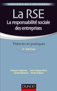 François Lépineux et Jean-Jacques Rosé - La RSE - La responsabilité sociale des entreprises.