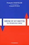 François Lequiller - Déficit et dette en temps de crise.