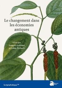 François Lerouxel et Julien Zurbach - Le changement dans les économies antiques.
