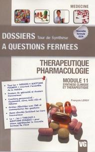 François Lersy - Thérapeutique - Pharmacologie - Module 11 - Synthèse clinique et thérapeutique.