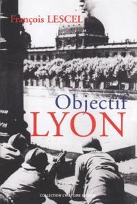 François Lescel - Objectif Lyon.