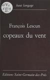 François Lescun - Copeaux du vent.