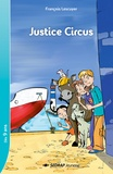 François Lescuyer - Justice Circus.