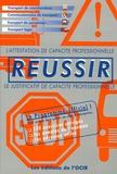 François Lespagnon - Réussir l'Attestation de capacité professionnelle, le Justificatif de capacité professionnel.