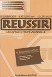 François Lespagnon - Réussir l'attestation, le certificat, le justificatif de capacité professionnelle.