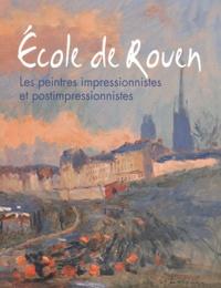 François Lespinasse - Ecole de Rouen - Les peintres impressionnistes et postimpressionnistes.