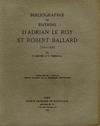 François Lesure et Geneviève Thibault - Bibliographie des éditions d'Adrian Le Roy et Robert Ballard (1551-1598).