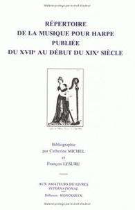 François Lesure - Répertoire de la musique pour harpe publiée du XVIIe au début du XIXe siècle.