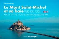 François Levalet - Le Mont-Saint-Michel et sa baie vus du ciel.
