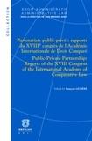 François Lichère - Partenariats public-privé : Rapport du XVIIIe congrès de l'académie internationale de droit comparé.