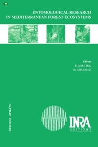 François Lieutier et Driss Ghaioule - Entomological Research in Mediterranean Forest Ecosystems.