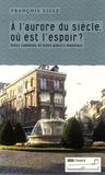 François Lille - A l'aurore du siècle, où est l'espoir ? - Biens communs et publics à l'échelle mondiale.