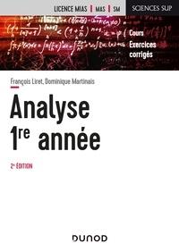 François Liret et Dominique Martinais - Analyse 1re année - Cours et exercices avec solutions.