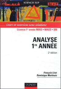 François Liret et Dominique Martinais - Analyse Licence 1ère année MIAS/MASS/SM.
