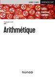 François Liret - Arithmétique - Cours et exercices corrigés.