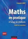 François Liret - Maths en pratique - A l'usage des étudiants.