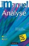 François Liret et Charlotte Scribot - Mini manuel d'analyse L1, IUT - Cours et exercices corrigés.