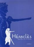 François Lissarrague et Alexandra Kardianou - Héraclès - Héros grec aux 12 travaux.
