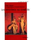 François Lissarrague et Françoise Frontisi-Ducroux - Les mystères du gynécée.