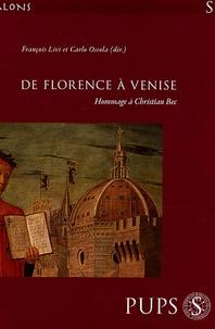 François Livi et Carlo Ossola - De Florence à Venise - Hommage à Christian Bec.