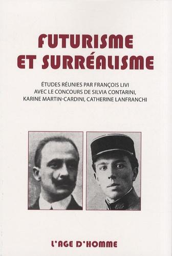 François Livi - Futurisme et surréalisme.