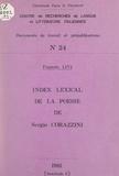 François Livi et  Centre de recherches de langue - Index lexical de la poésie de Sergio Corazzini, 1886-1907.
