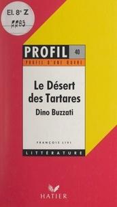François Livi et Georges Décote - Le désert des Tartares, Dino Buzzati - Analyse critique.
