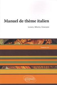 François Livi - Manuel de thème italien - Licence, master, concours.