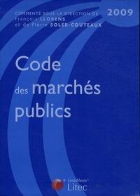 François Llorens et Pierre Soler-Couteaux - Code des marchés publics 2009.