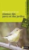 François Loppin et Helga Hoffmann - Oiseaux des parcs et des jardins.