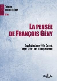 François Lormant et François-Xavier Licari - La pensée de Francois Gény.