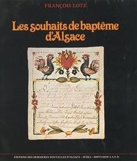 François Lotz et Alice Bommer - Les souhaits de baptême d'Alsace.