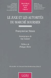 François-Luc Simon - Le juge et les autorités du marché boursier.