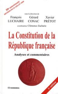 François Luchaire et Gérard Conac - La Constitution de la République française - Analyses et commentaires.