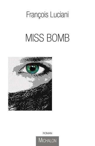 François Luciani - Miss Bomb.