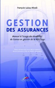 Feriasdhiver.fr Gestion des assurances - Manuel à l'usage des étudiants de licence en gestion de la RD Congo Image