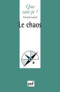 François Lurçat - Le chaos.